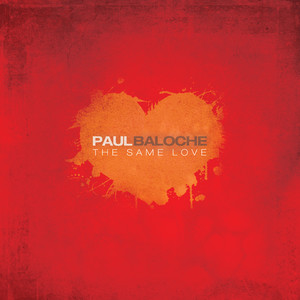 The Same Love - Paul Baloche