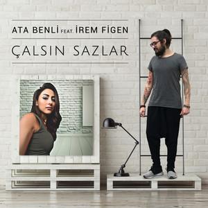 Çalsın Sazlar (feat. Irem Figen) - Single Albümü