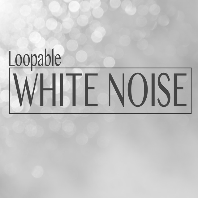 Loopable White Noise Albumcover