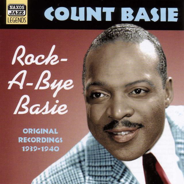 Basie, Count: Rock-A-Bye Basie (1939-1940)