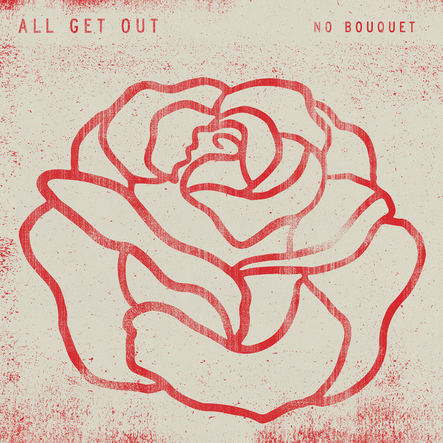 Album cover for No Bouquet by All Get Out