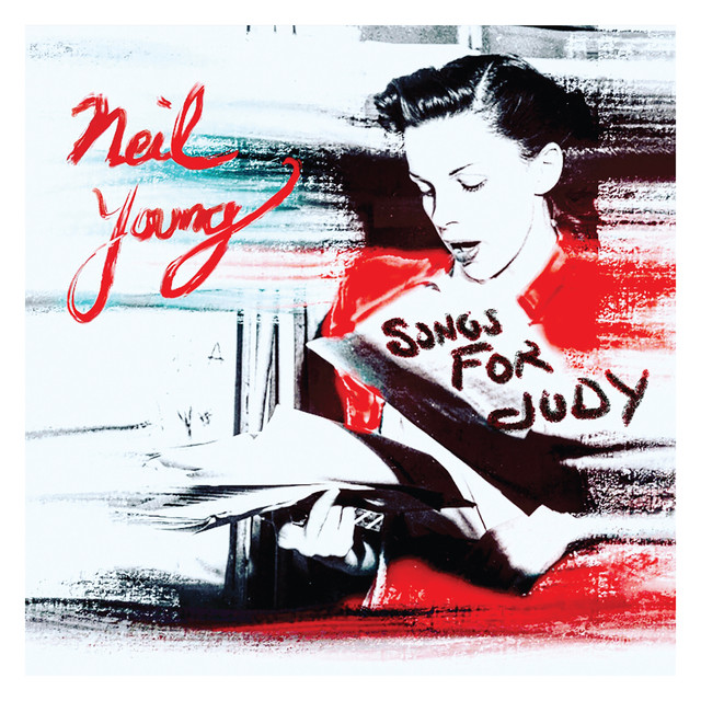 Album cover for Songs for Judy by Neil Young