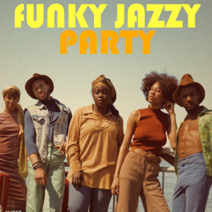 Funky Jazzy Party