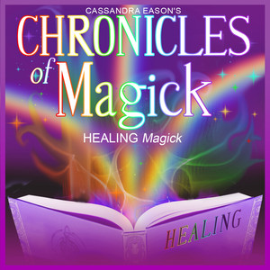 Healing Magick - Chronicles of Magick Series