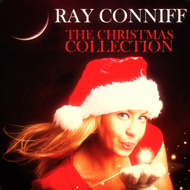 the christmas collection 18 original christmas songs digitally remastered by ray conniff on spotify - Ray Conniff Christmas