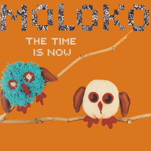 Moloko Time Is Now cover