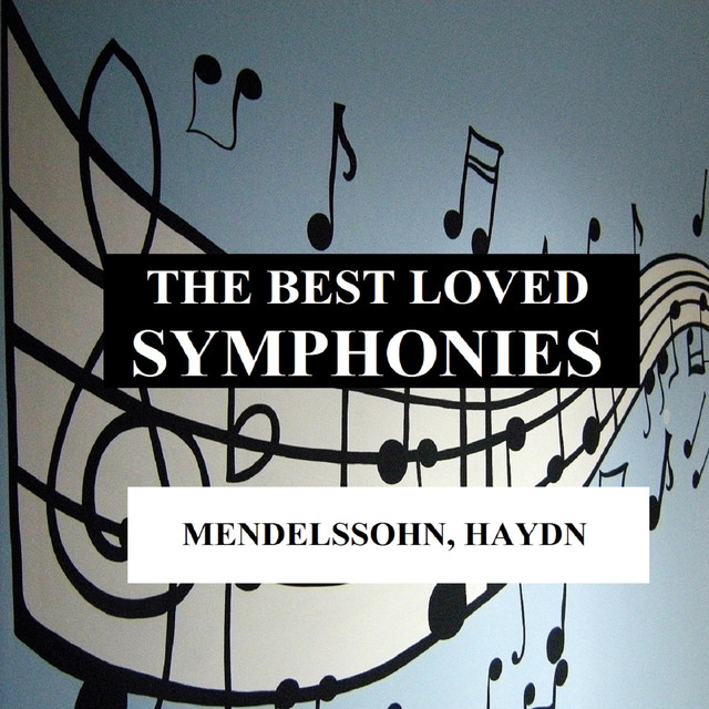 The Best Loved Symphonies - Mendelssohn, Haydn Albumcover