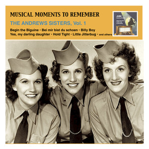 Musical Moments To Remember: The Andrews Sisters, Vol. 1 - (empty)
