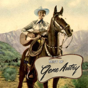 The Best of Gene Autry - Gene Autry