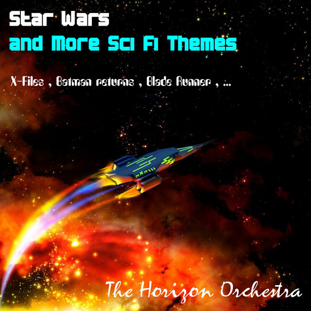 Star Wars and More Sci Fi Themes by The Horizon Orchestra on