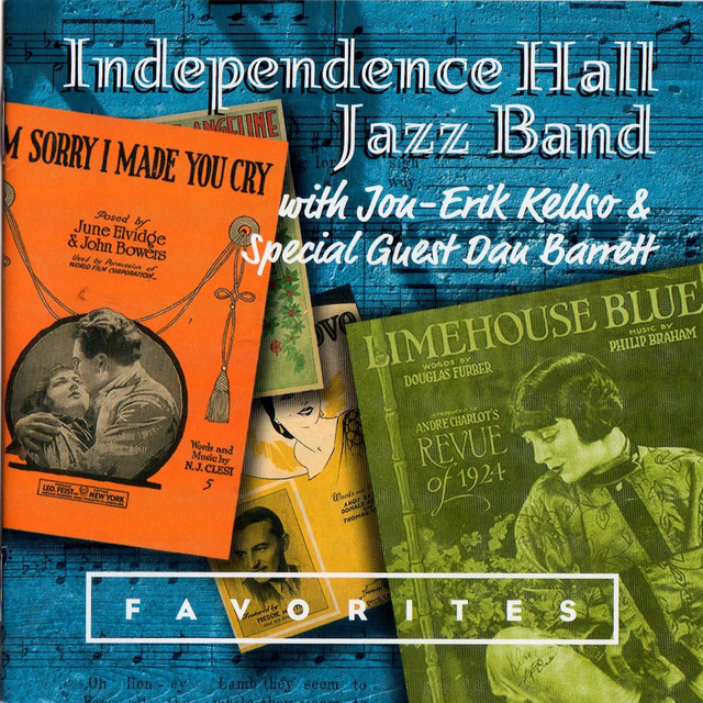 Favorites By Independence Hall Jazz Band On Spotify