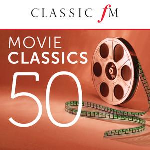 50 Movie Classics by Classic FM