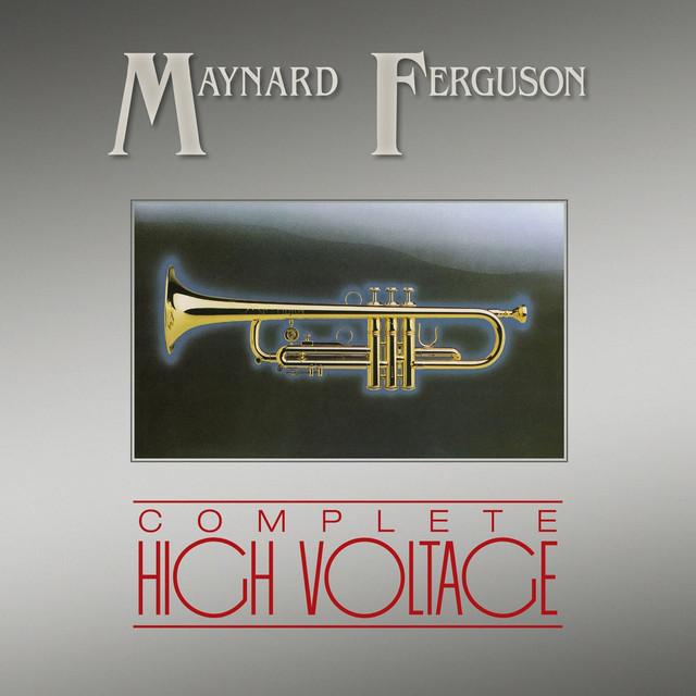 Maynard Ferguson Complete High Voltage album cover