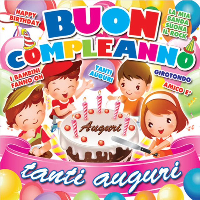 Super Buon compleanno: Tanti auguri by Baby Land on Spotify LT35
