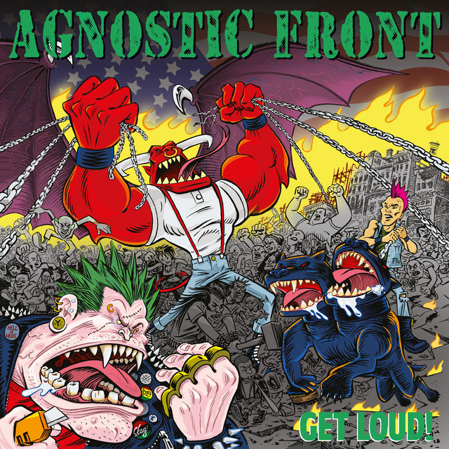 Album cover for Get Loud! by Agnostic Front