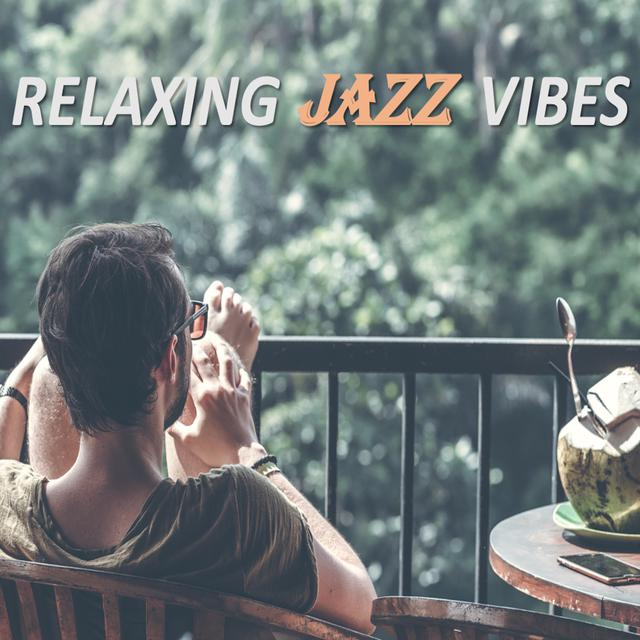 Various Artists Relaxing Jazz Vibes album cover