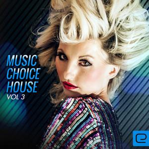 Music Choice: House, Vol. 3 Albumcover