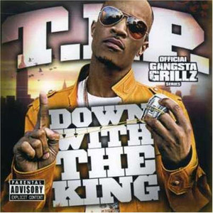 Down With The King: Gangsta Grillz album