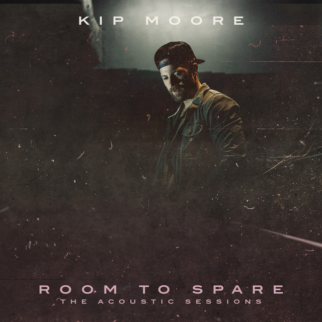 Album cover for Room To Spare: The Acoustic Sessions by Kip Moore