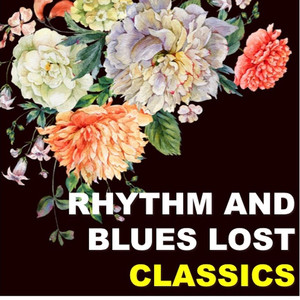 Rhythm & Blues Lost Classics album