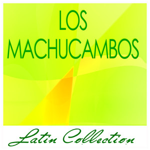 Latin Collection - Los Machucambos album