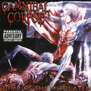 Tomb Of The Mutilated - Cannibal Corpse