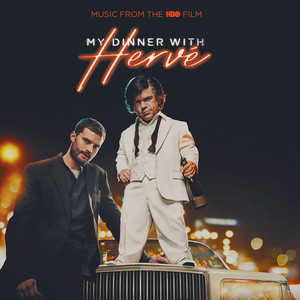 My Dinner With Herve (Music From The HBO Movie)