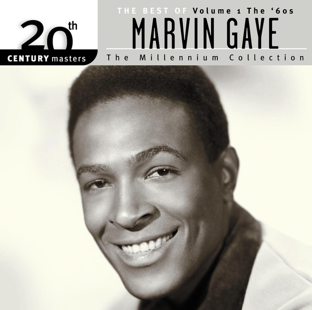 20th Century Masters: The Millennium Collection: The Best of Marvin Gaye, Volume 1: The '60s