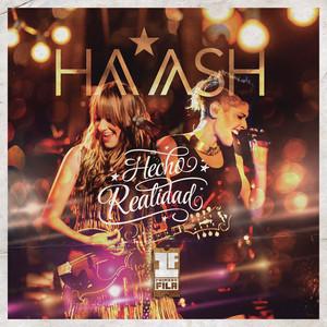 HA-ASH Primera Fila - Hecho Realidad - Ha-ash