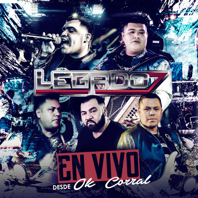 Album cover for Legado 7 En Vivo Desde OK Corral by LEGADO 7