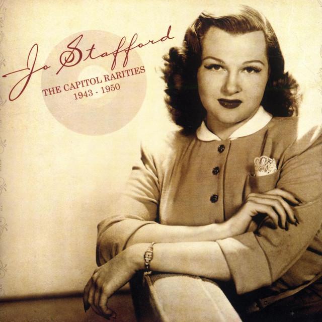 Jo Stafford The Capitol Rarities 1943 - 1950 album cover