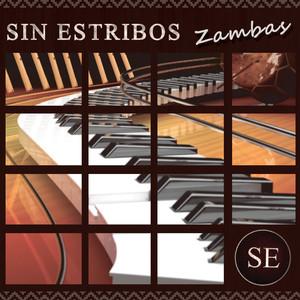 Sin Estribos: Zambas