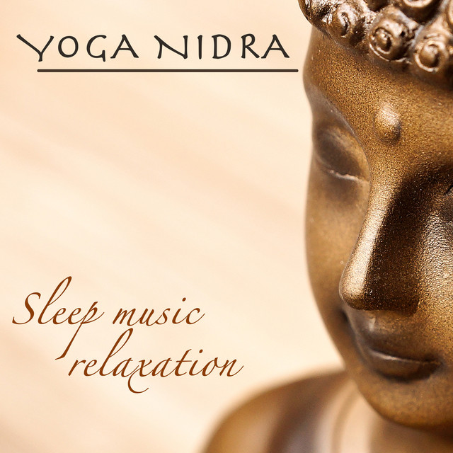 Yoga Nidra Sleep Music Relaxation – Buddhist Meditation Music Albumcover