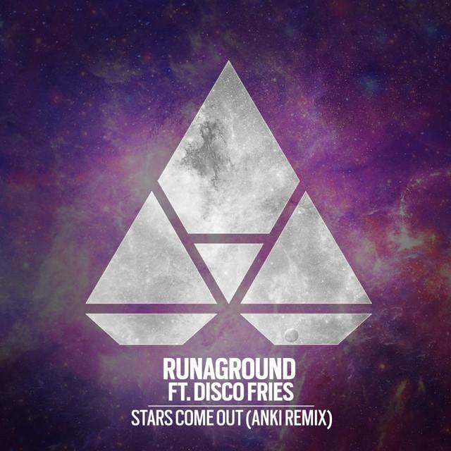 Stars Come Out (Anki Remix)