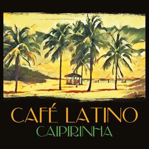 Cafe Latino: Caipirinha album