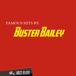 Famous Hits by Buster Bailey album