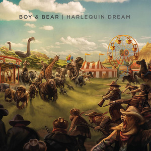 Harlequin Dream - Boy And Bear