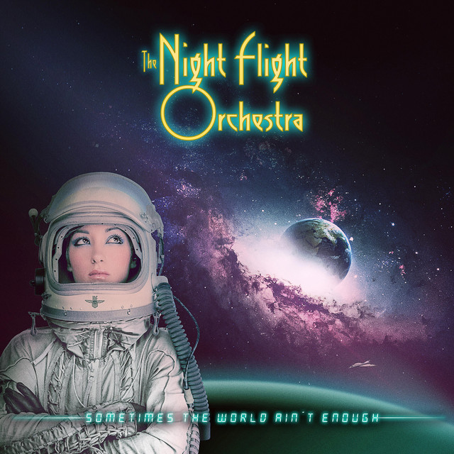 Skivomslag för Night Flight Orchestra: Sometimes The World Ain't Enough
