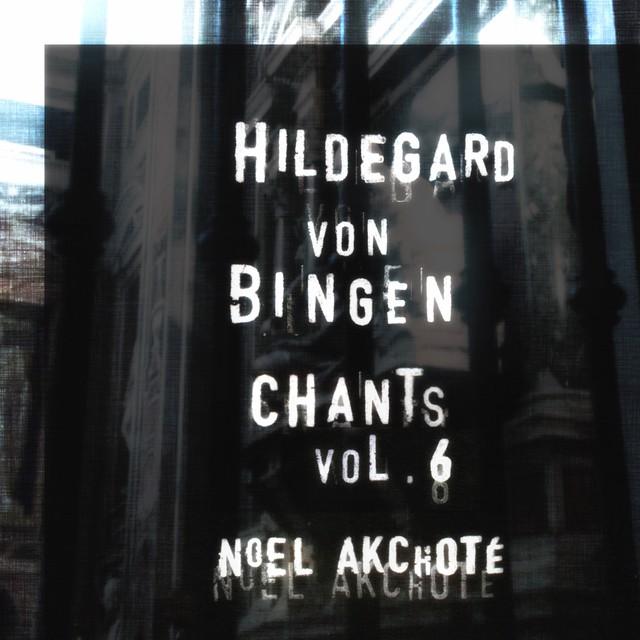 Hildegard Von Bingen: Chants, Vol. 6 (Arr. for Guitar) Albumcover