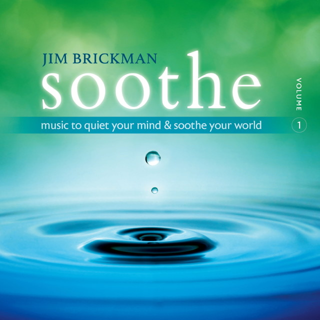 Soothe Vol. 1: Music To Quiet Your Mind and Soothe Your World Albumcover