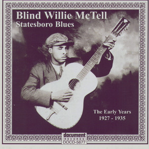Blind Willie McTell -Statesboro Blues - The Early Years 1927-1935 album