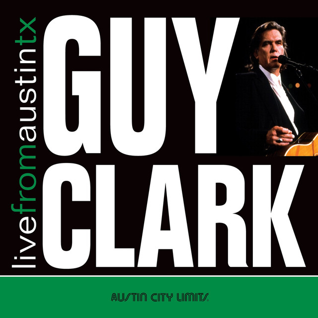 Live from Austin, TX: Guy Clark
