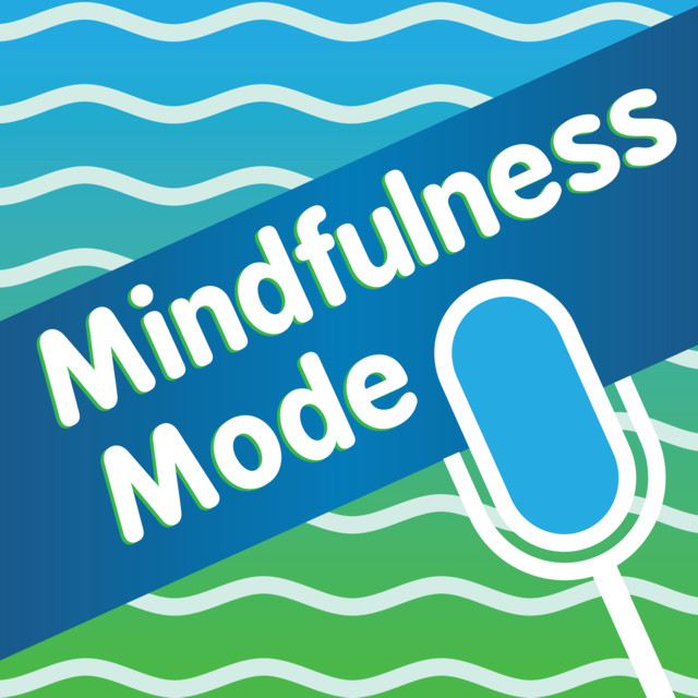 Mindfulness Mode - Bruce Langford