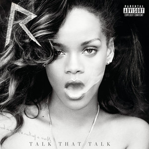 Talk That Talk (Deluxe Explicit) Albümü