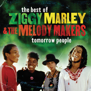 Tomorrow People/ The Best Of Ziggy Marley & The Melody Makers