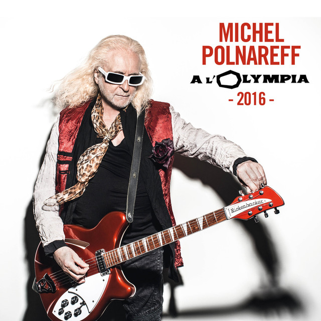 olympia 2016 live by michel polnareff on spotify. Black Bedroom Furniture Sets. Home Design Ideas