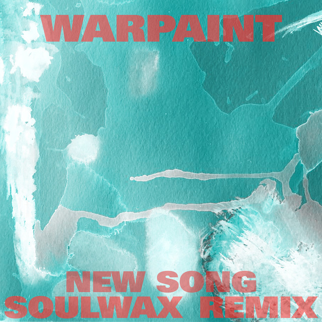 New Song (Soulwax Remix)