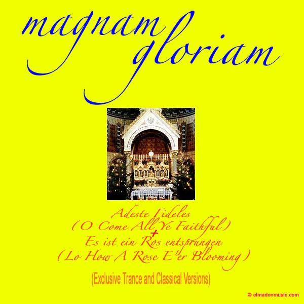 Adeste Fideles - Radio Edit, a song by Magnam Gloriam on Spotify