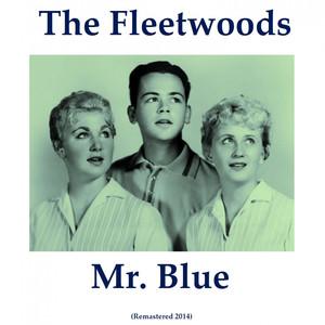 Mr. Blue (Remastered 2014) album