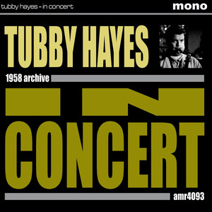 Tubby Hayes Speak Low cover